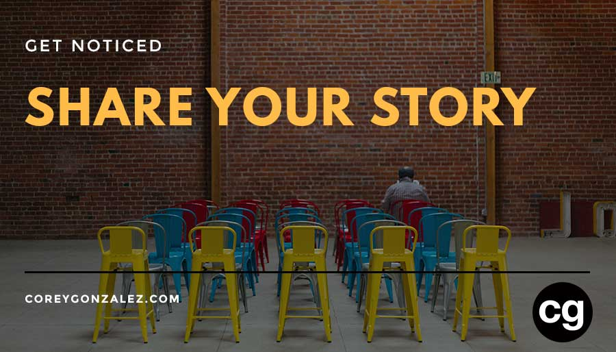 share your story get noticed cg