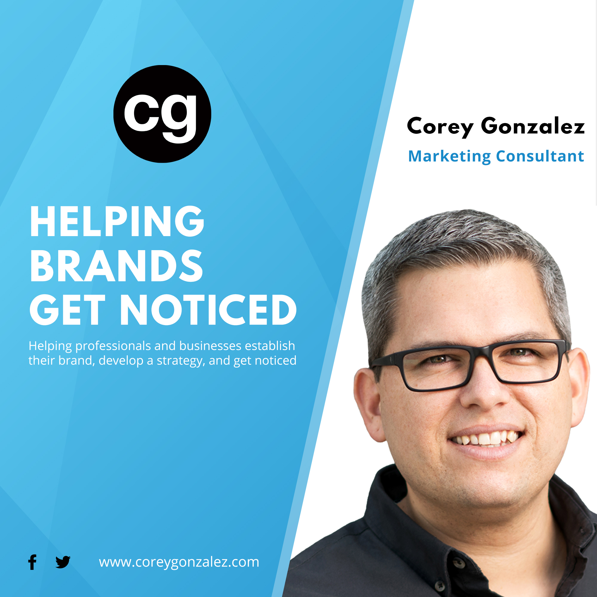 Get Noticed with Corey Gonzalez