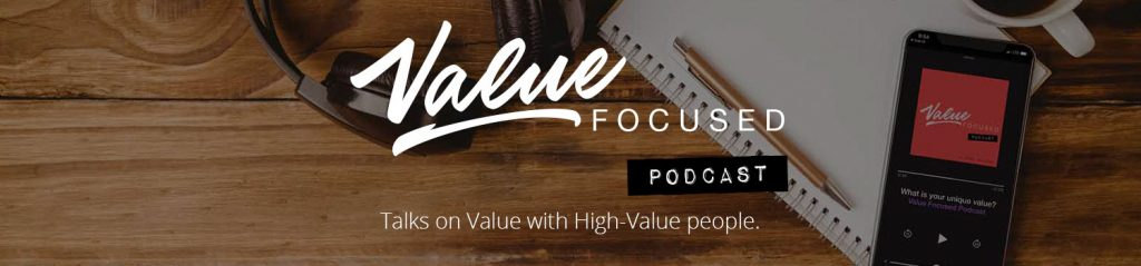 value focused podcast corey gonzalez