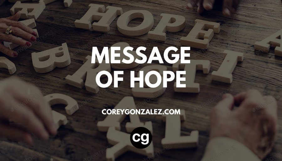 message of hope 2020 (cg) inspiration